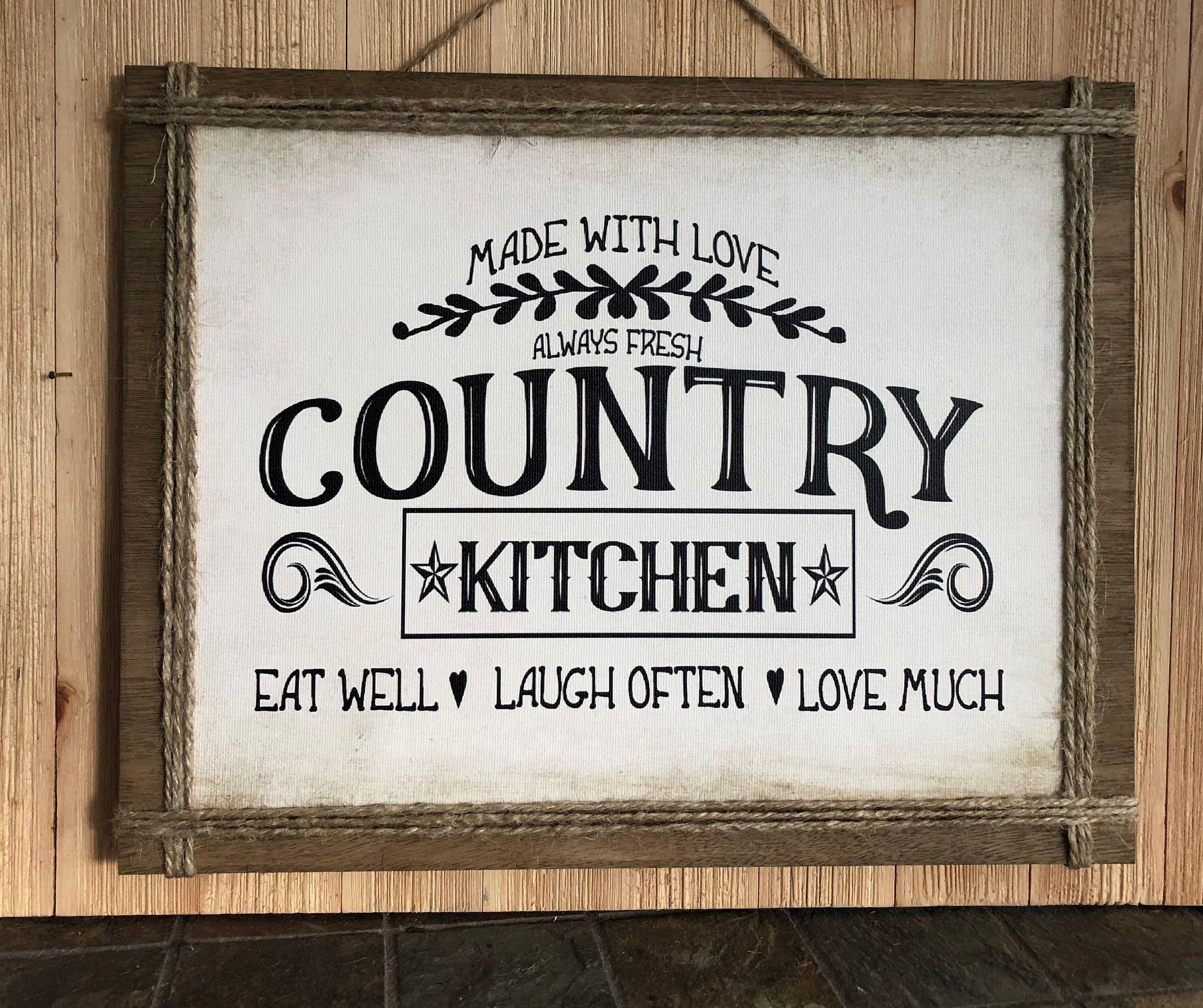 Country Kitchen Kitchen Decor Kitchen Sign Farmhouse Kitchen