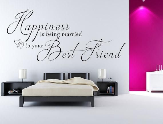 Vinyl Wall Decal Happiness Is Being Married To Your Best Friend - Custom vinyl lettering wall decals