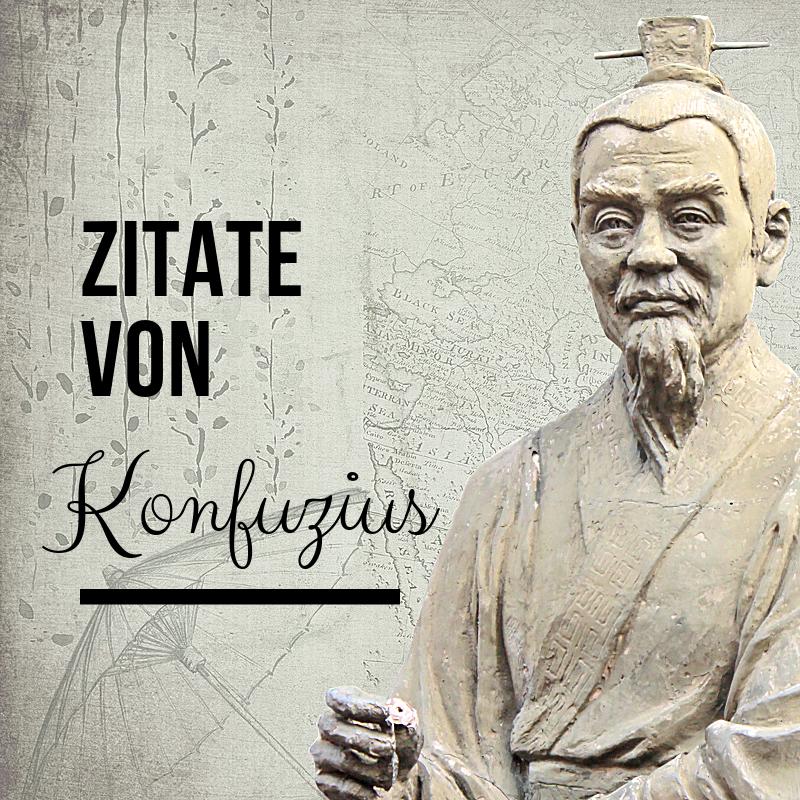 Konfuzius War Ein Chinesischer Philosoph Zur Zeit Der Ostlichen Zhou Dynastie Das Zentrale Thema Seiner Lehren W Konfuzius Zitate Zitate Inspirierende Spruche