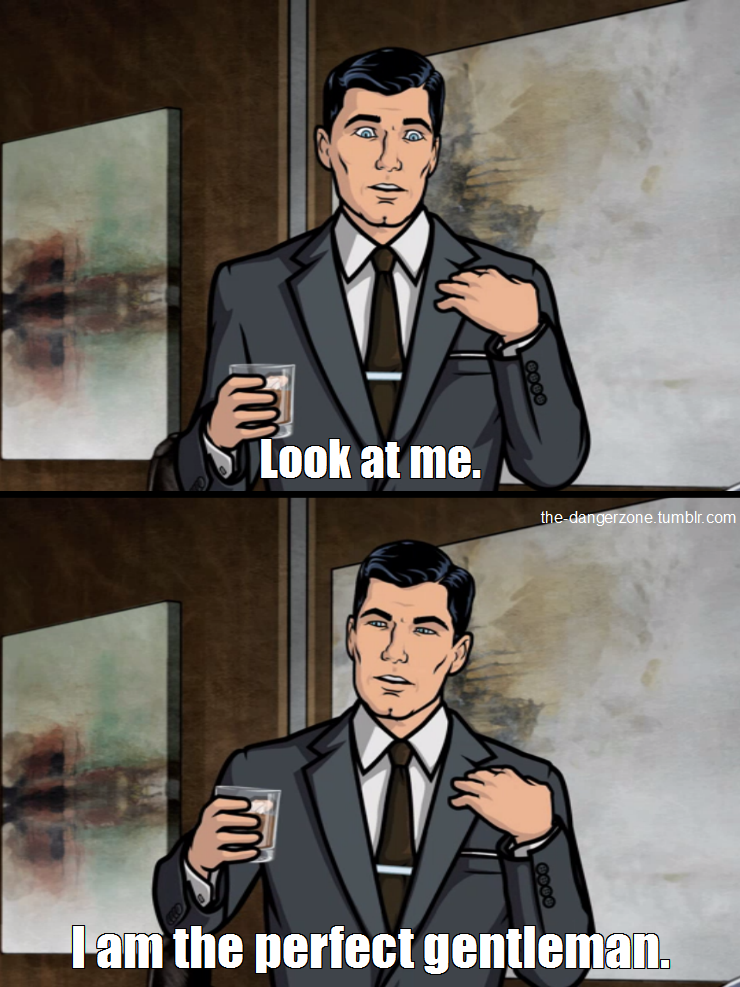 Sterling Archer You Are My One True Man Lol Sterling Archer Archer Funny Archer Tv Show