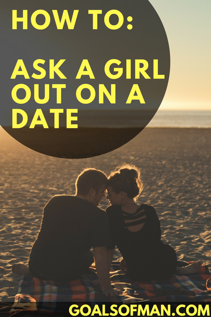 How to ask a girl out on a date | Asking a girl out, Funny