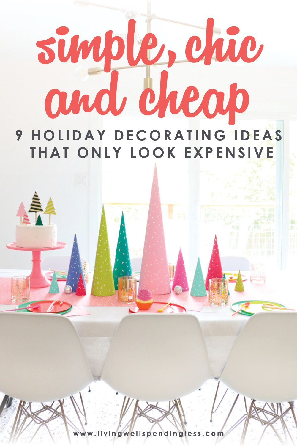 Simple Chic Cheap 9 Holiday Decorating Ideas That Look Expensive In 2020 Diy Holiday Decor Diy Holiday Holiday Decor