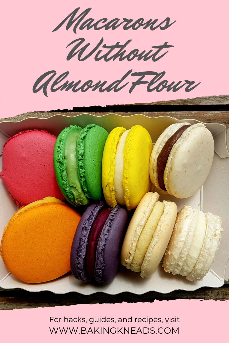 Tips And Ingredient Substitutes For Making Macarons Without Almond Flour Try One Nut Free Macaron Recipe Macaroon Recipes Macaroon Recipe Without Almond Flour