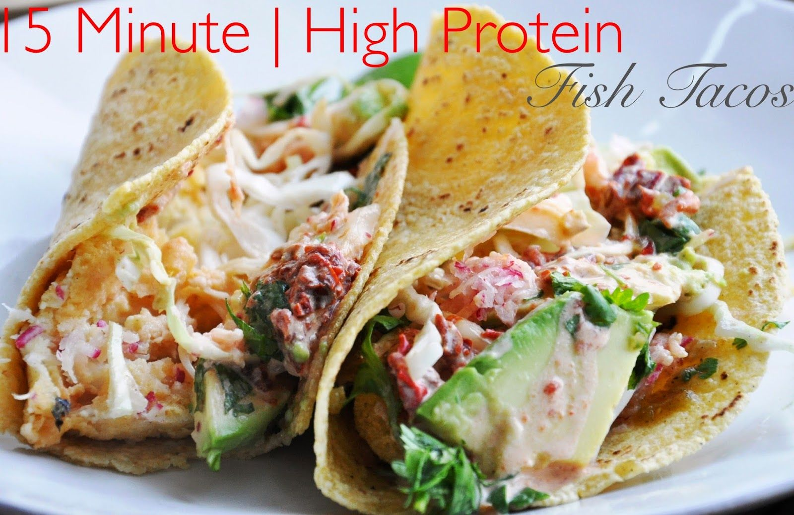 15 Minute Fish Tacos With Chipotle Sauce Fish Tacos Chipotle Sauce Dinner Recipes