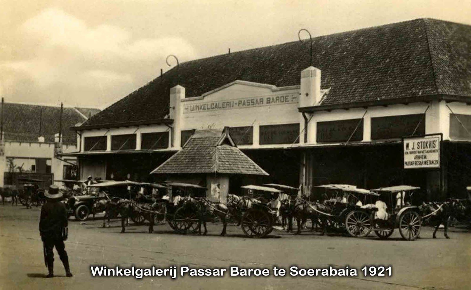 Passaer baroe (sekarang Bappeprov Jatim Jl. Pahlawan