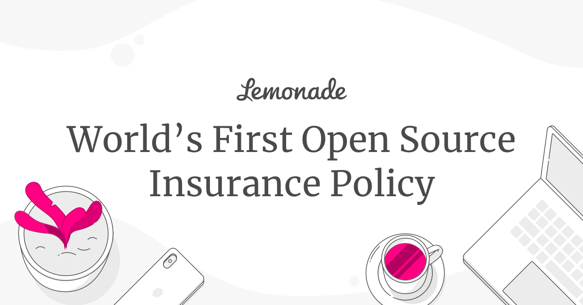 Introducing Policy 2 0 By Lemonade A Radically Simplified Modernized And Digitized Insurance Policy In Line With Our Man Renters Insurance Insurance Renter