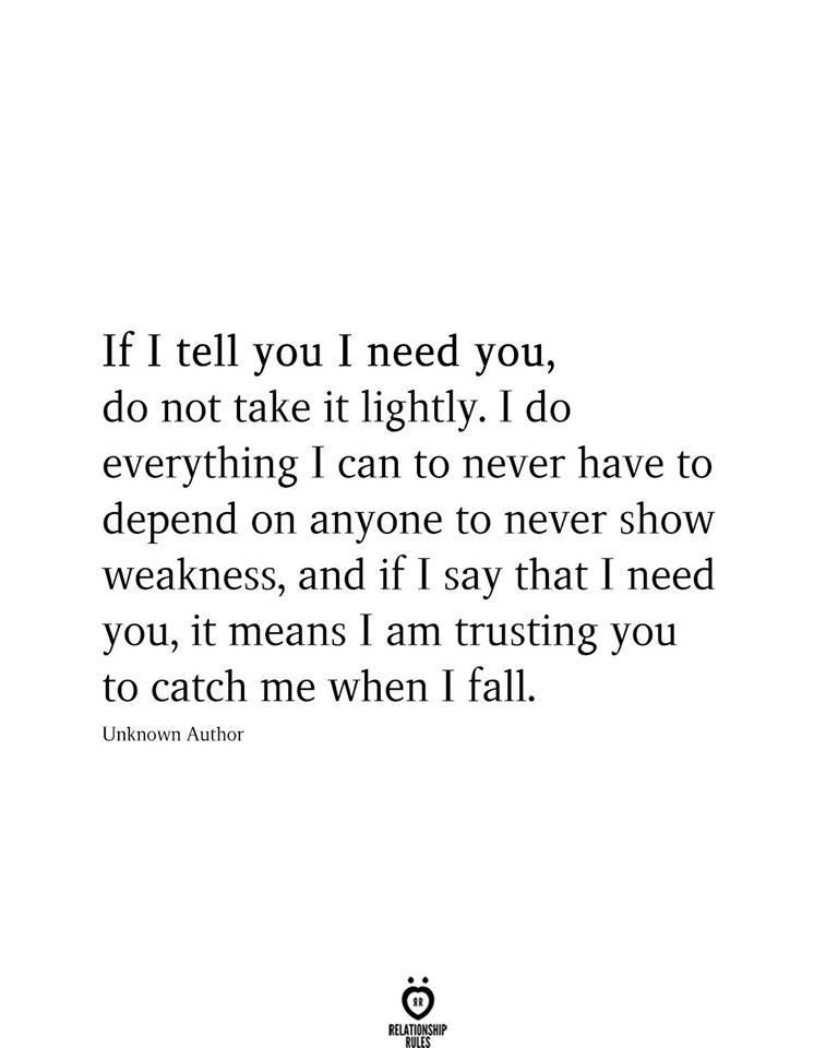 If I Tell You I Need You, Do Not Take It Lightly