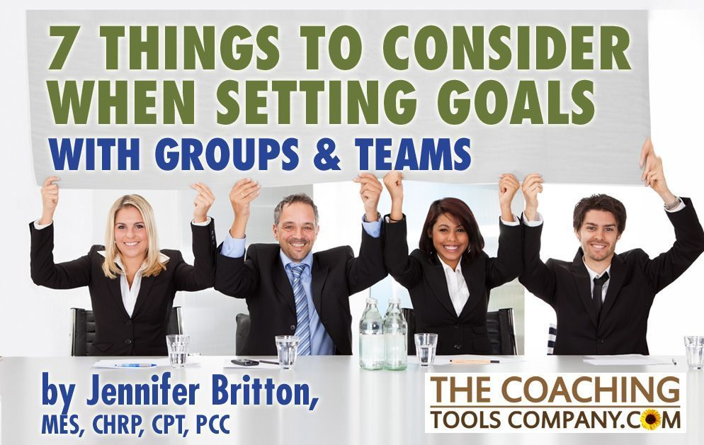 7 things to consider when you set goals with groups