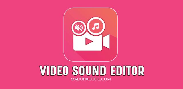 Video Sound Editor Pro v1 2 Apk | Premium Android Apps