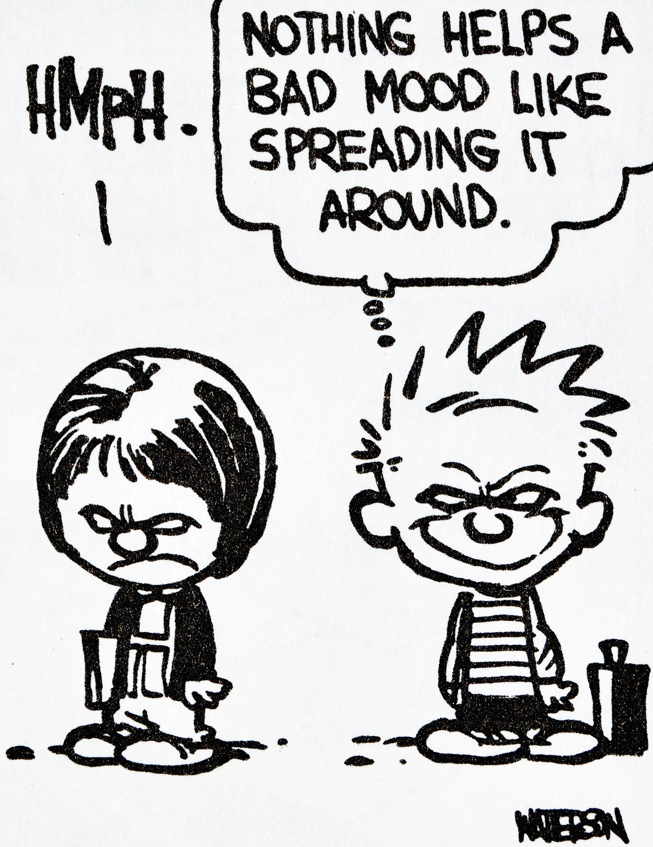 Calvin And Hobbes Quote Of The Day Da Nothing Helps A Bad Mood