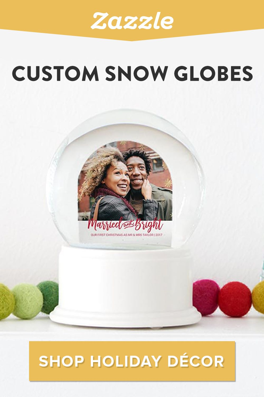 Create a custom snowglobe for your own holiday decor or as a one-of-a-kind gift. Shop Zazzle for holiday cards, decor, and gifts.