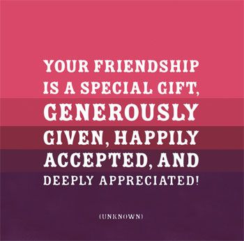 appreciate your friendship quotes