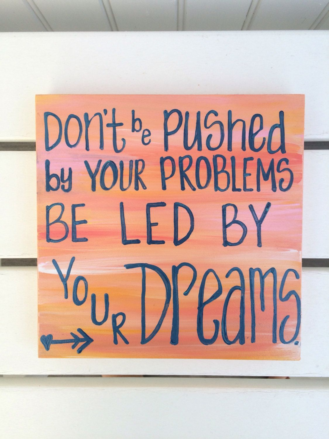 Painted Wood Sign With Beach Waves And Quote Dont Be Pushed By