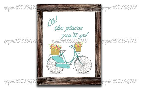 Oh! the places you'll go! #DrSuess #wanderlust #travel #bicycleart #bicycle #nurseryart