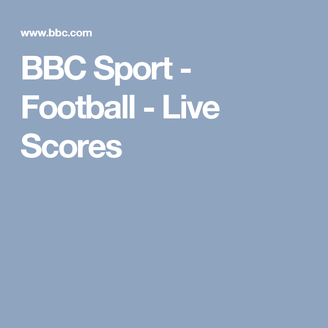 Premier League Scores Fixtures Football Bbc Sport Bbc Sport Football Bbc Sport Football Results