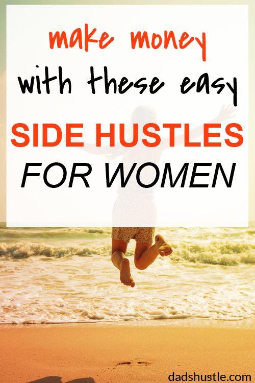 11 Easy Side Hustles For Women | Hustle, Personal finance and Easy