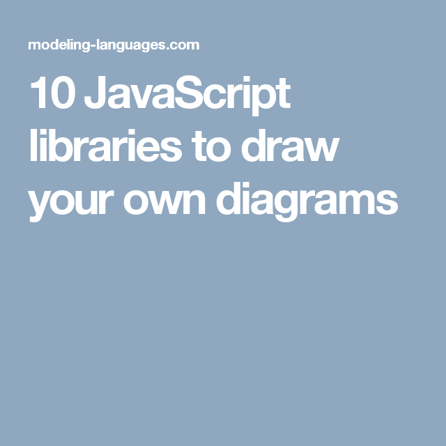 10 javascript libraries to draw your own diagrams awesome things a list of the best javascript drawing libraries we have found with them you can easily bring your diagrams online ccuart Images