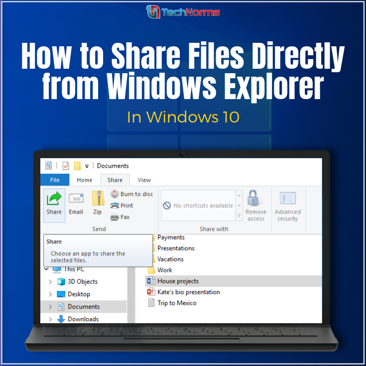 How To Share Files Directly From File Explorer In Windows