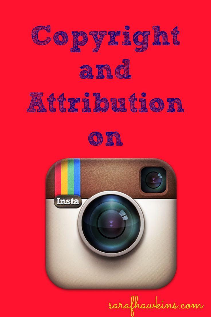 Copyright and Attribution on Instagram Instagram