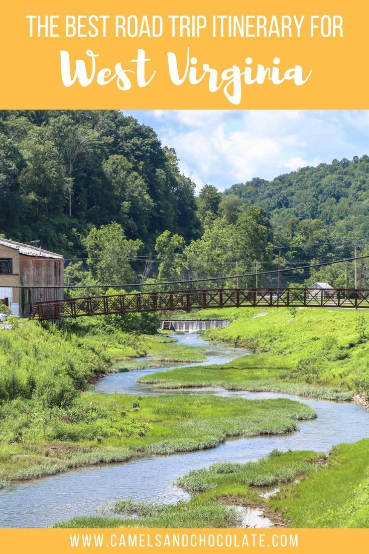 The Best Road Trip Itinerary for West Virginia #westvirginia
