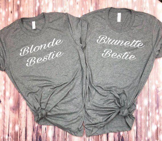 Blonde Bestie and Brunette Bestie tshirts     matching