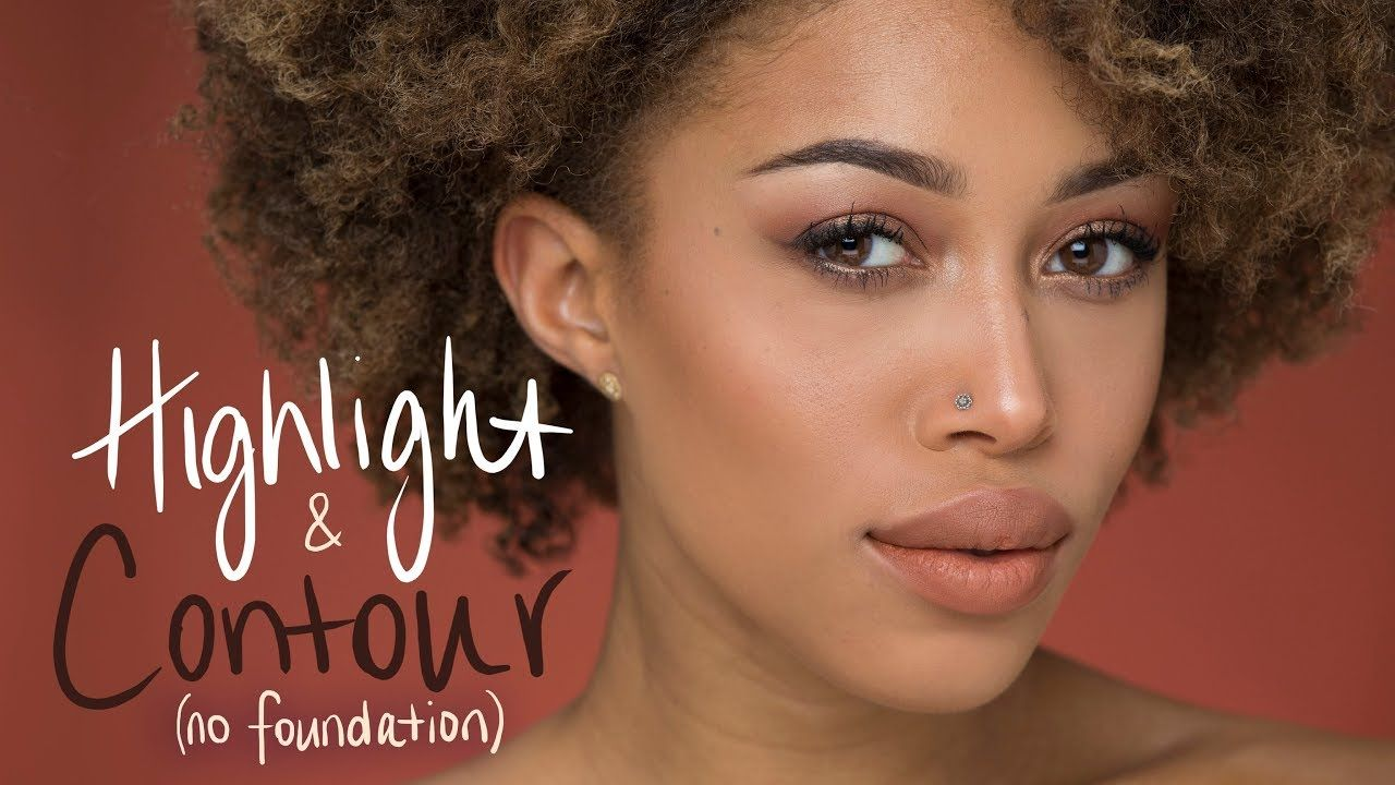 Natural Highlight + Contour without Foundation