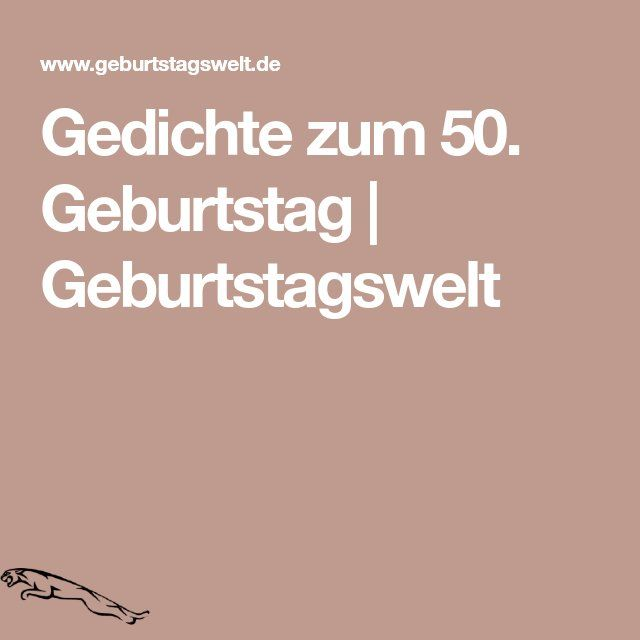 Ll ᐅ Zum 50 Geburtstag Spruche Gluckwunsche Und Gedichte Zum