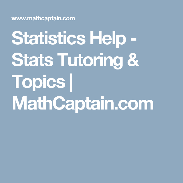 statistics help stats tutoring topics mathcaptain com  statistics is essential for branching out into areas of study like finance and economics get statistics help the help of our online tutors
