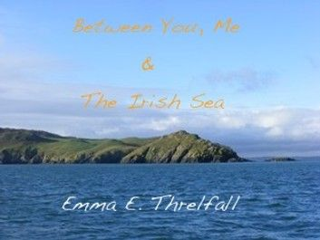Between You, Me & The Irish Sea #irishsea