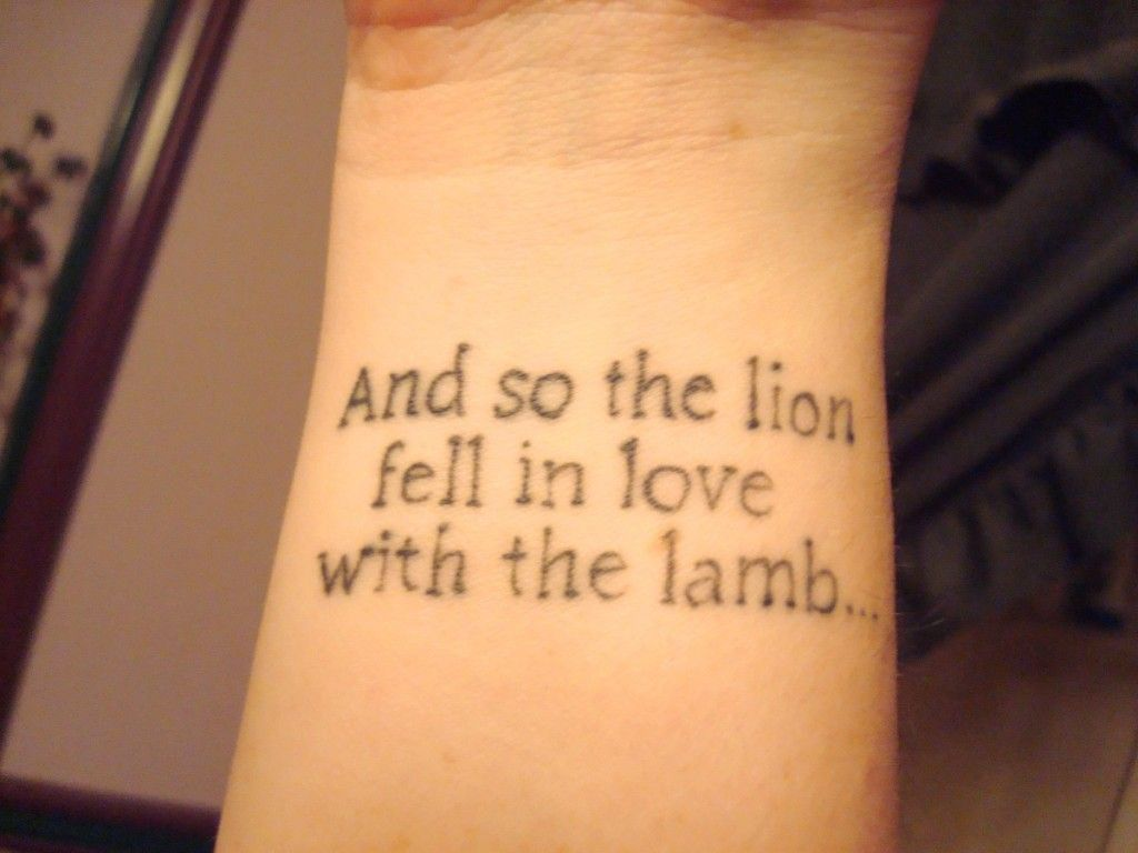 Tattoos Love Quotes And So The Lion Fell In Love With The Lamb Contrariwise