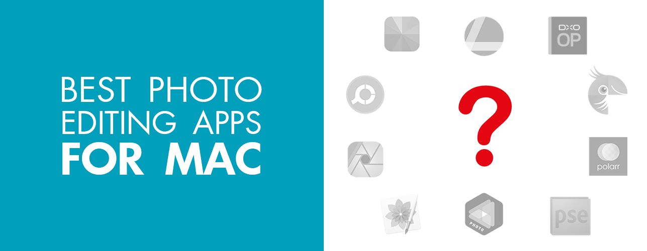 10 Best Photo Editing Apps for Mac Review by Experts