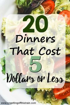 20 Dinners That Cost 5 Dollars or Less Looking for cheap meals to stretch your budget? Here are 20 different 5 dollar dinners that are simple, frugal, and family friendly! #simplehealthydinner