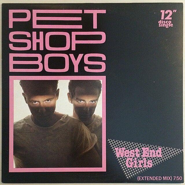 Pet Shop Boys West End Girls Pet Shop Boys Pet Shop Girl Pet
