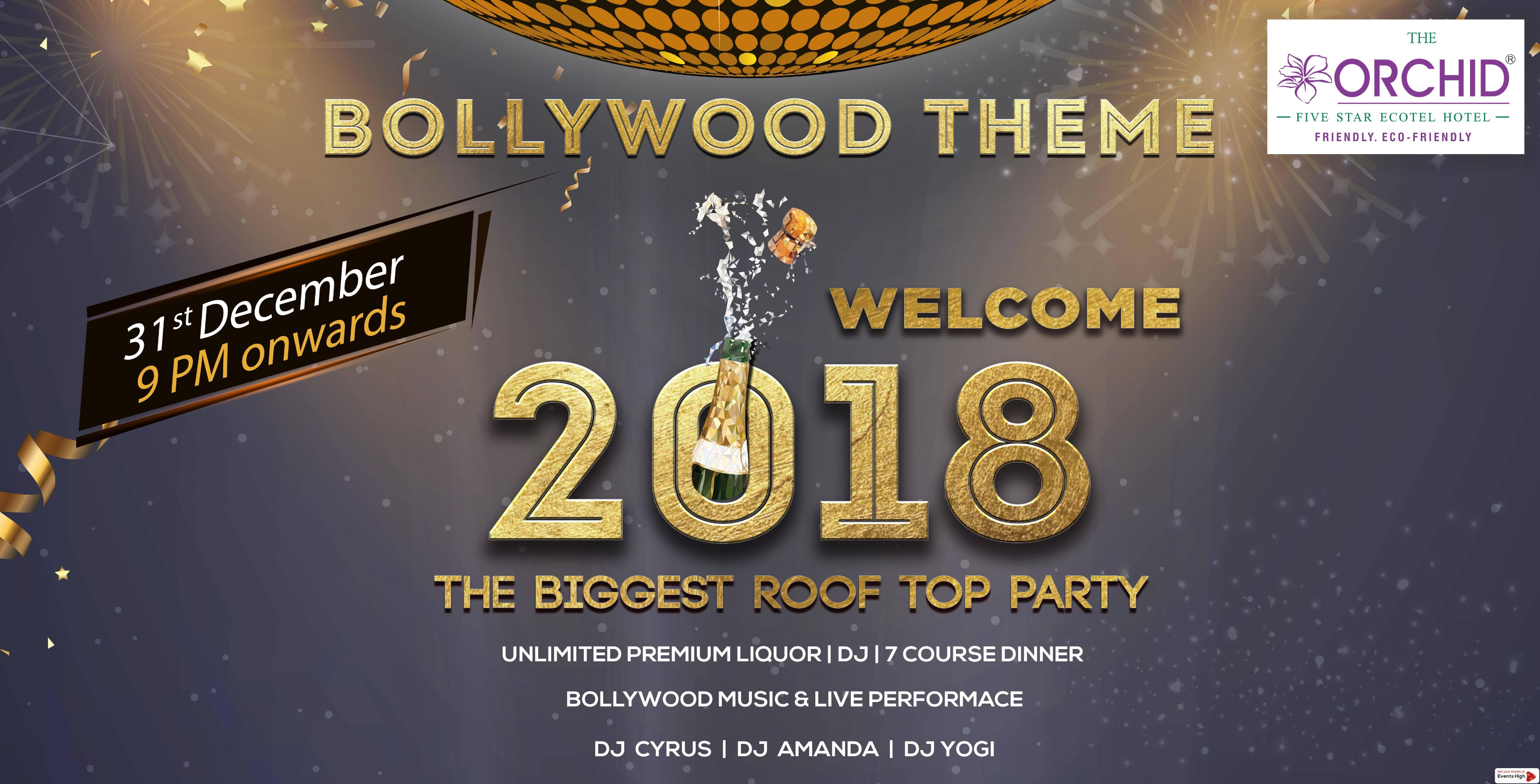 Orchid New Year The Biggest Rooftop Bollywood Theme Nye 2018 At Nehru Road Mumbai Events High Bollywood Theme New Years Party Newyear