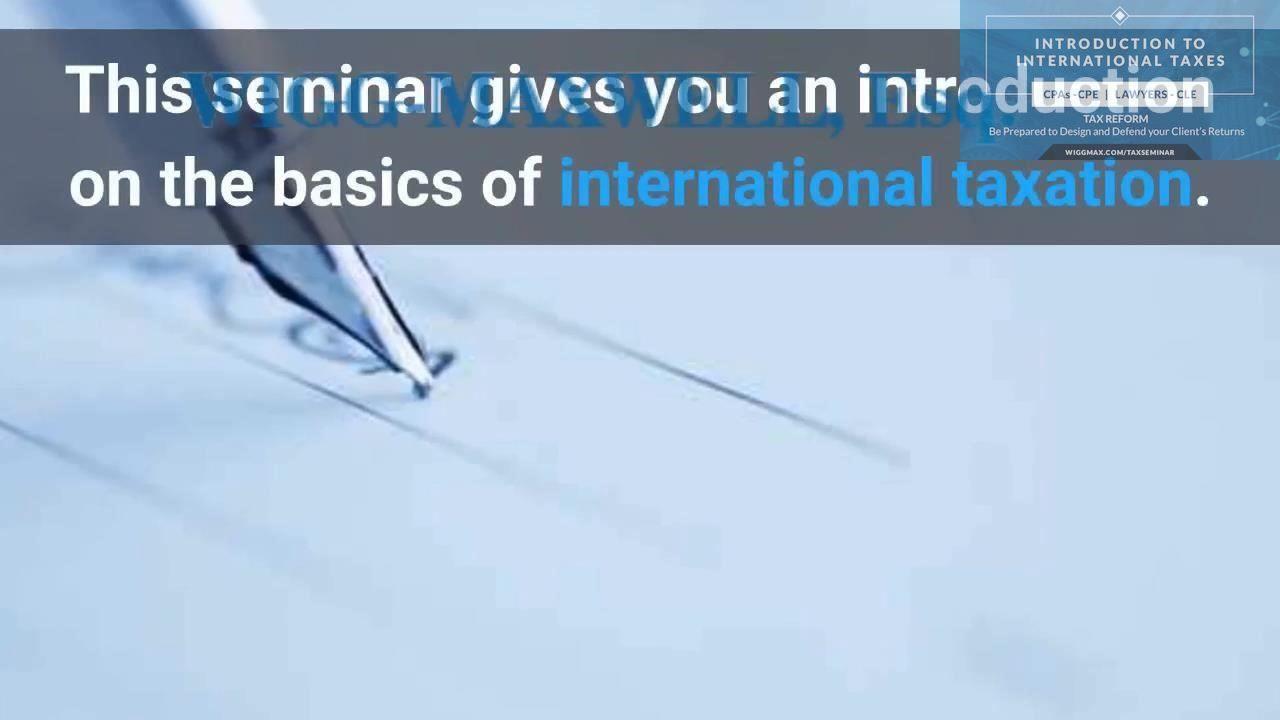 Earn 2 Credits (CPE) 2018 U.S. International Tax Course