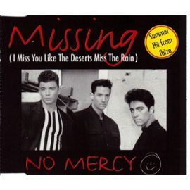 i miss you like the deserts miss the rain | No-Mercy-Missing-I-Miss-You-Like-The-Deserts-Miss-The-Rain-CD-Maxi ...