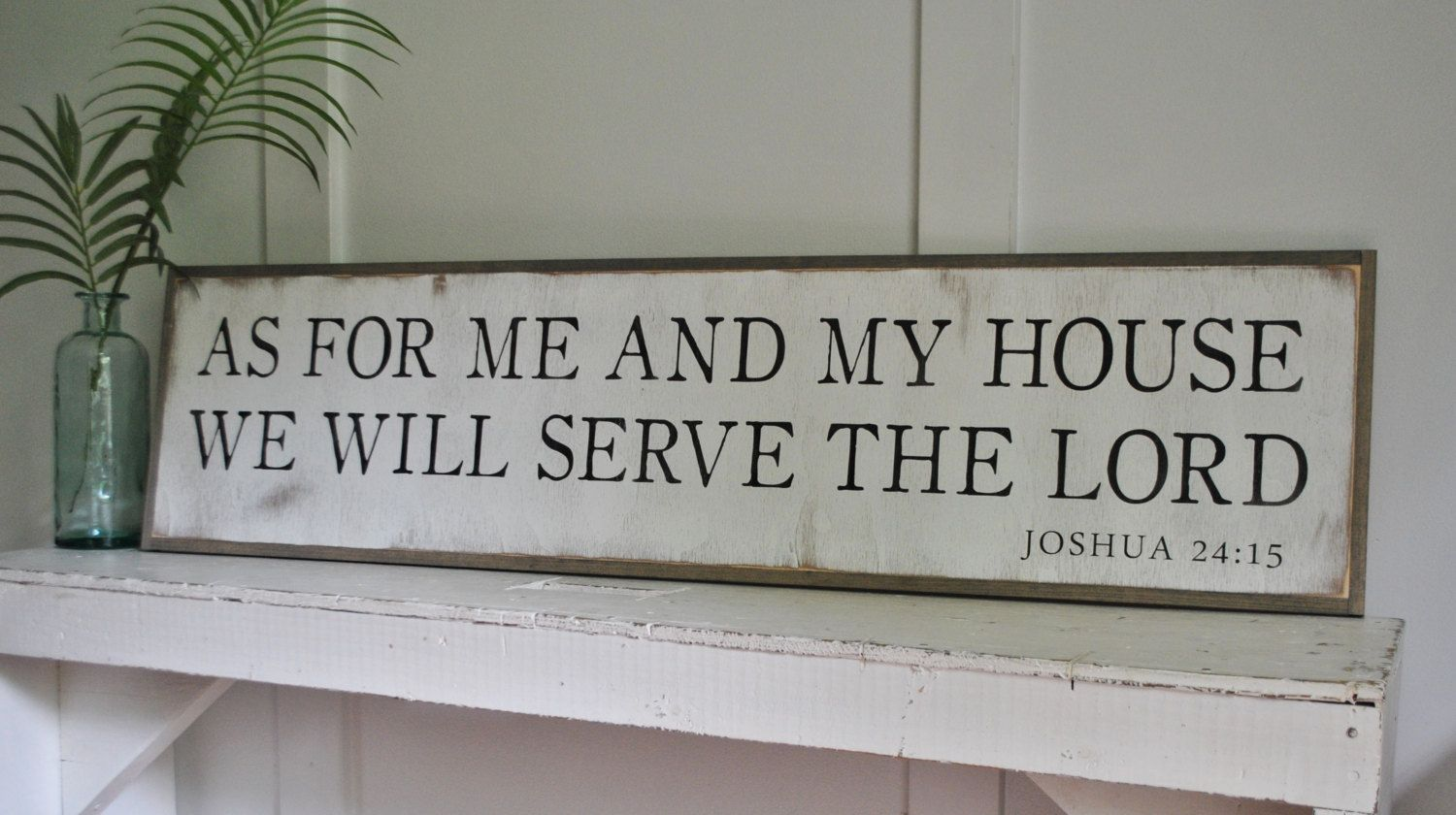 As For Me And My House We Will Serve The Lord 1 X4 Etsy Serve The Lord Wooden Signs Wall Art Painting