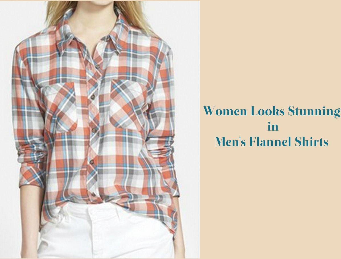 Flannel shirt women  Women can look stunning in menus flannel shirts So get the bulk