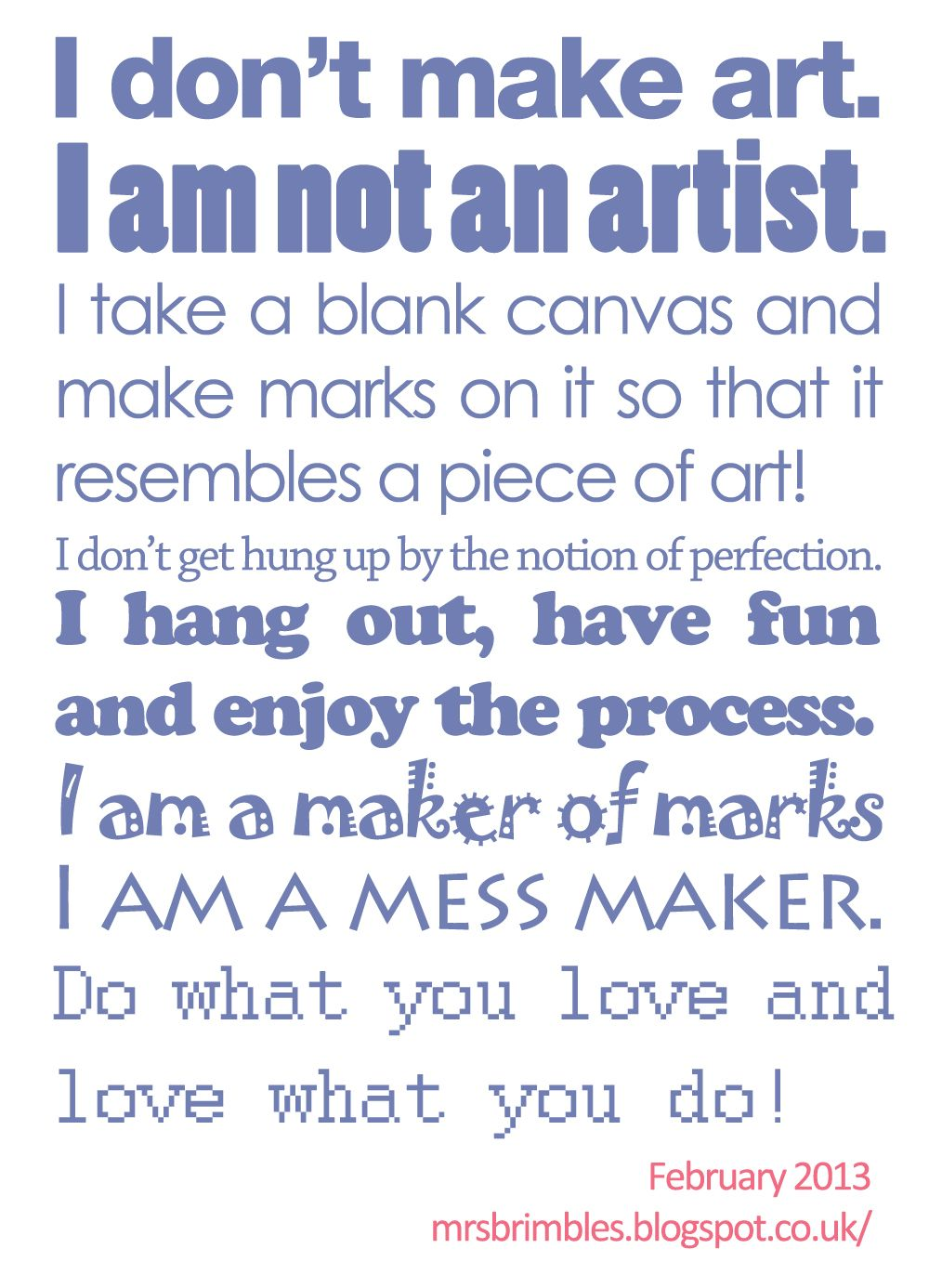 Artist quote / quote about being an artist Mixed media art