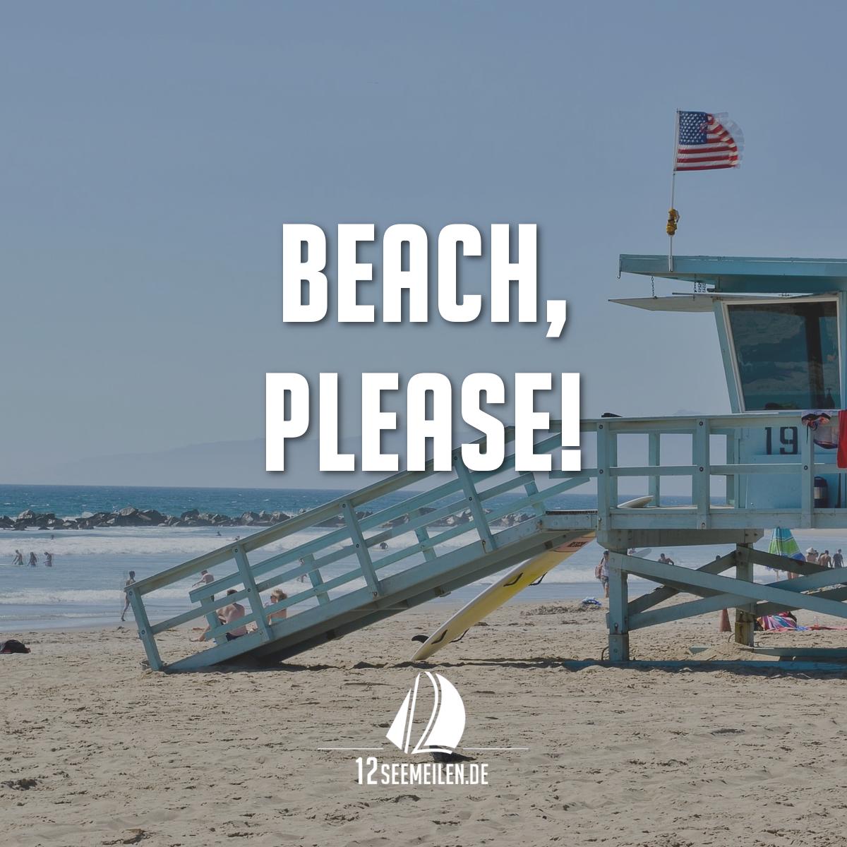 Beach please zitat spruch urlaub meer strand sailing quotes pinterest sailing - Spruch urlaub ...