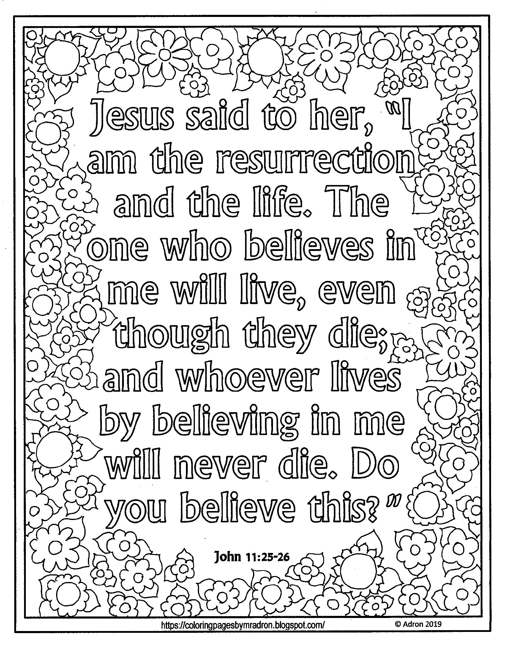 Lent Day 21print And Color Page With John 11 25 26 Bible Verse Nativity Coloring Pages Bible Verse Coloring Page Detailed Coloring Pages