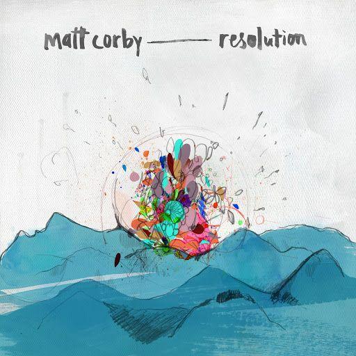 Matt Corby. Resolution