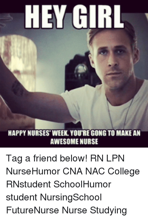 Nurse Week Meme 2019 Follow Me Please Save The Board Save The Pin Feel Free To Tag Share Or Comme Happy Nurses Week Nurses Week Nurses Week Memes