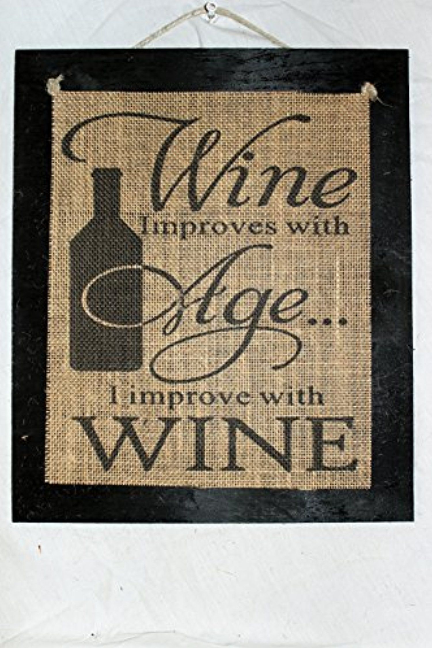 Burlap Country Rustic Chic Wedding Sign Western Home Décor Wine Improves With Age I