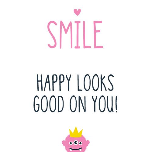 Smile Happy Looks Good On You Mi Ni Mo Says Pinterest