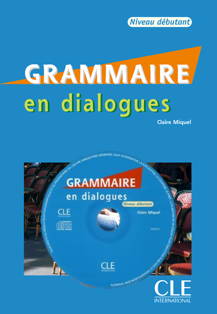 Grammaire en dialogues niveau dbutant pdf cd audio frenchpdf grammaire en dialogues niveau dbutant pdf cd audio frenchpdf tlcharger des livres fandeluxe Image collections