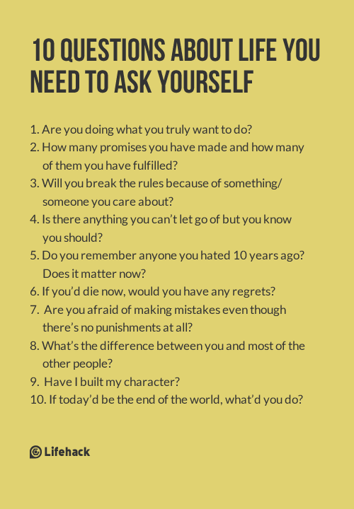 10 questions about life you need to ask yourself best of