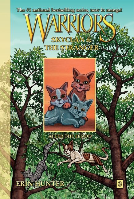 Warriors SkyClan and the Stranger 3 After the Flood by