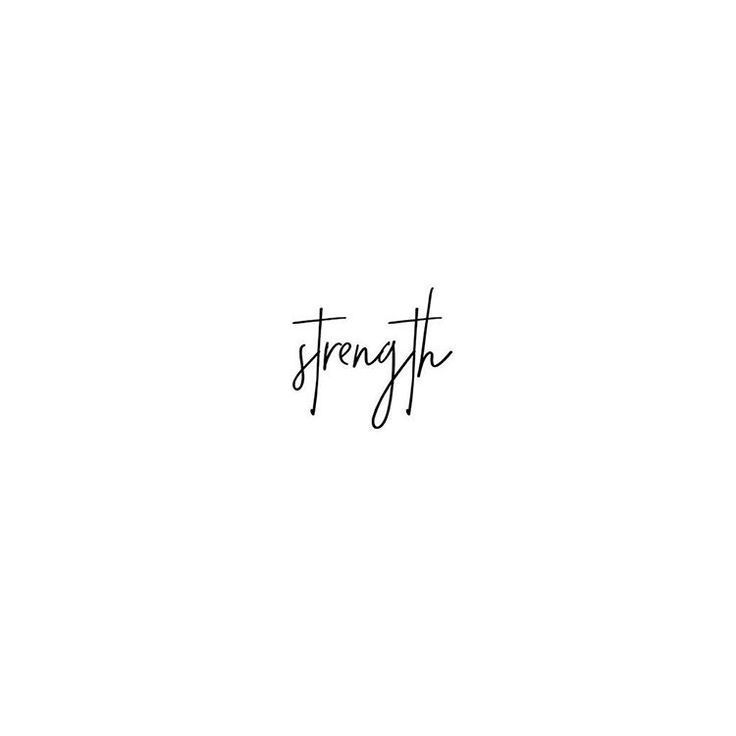strength | Good tattoo quotes, Short inspirational quotes ...