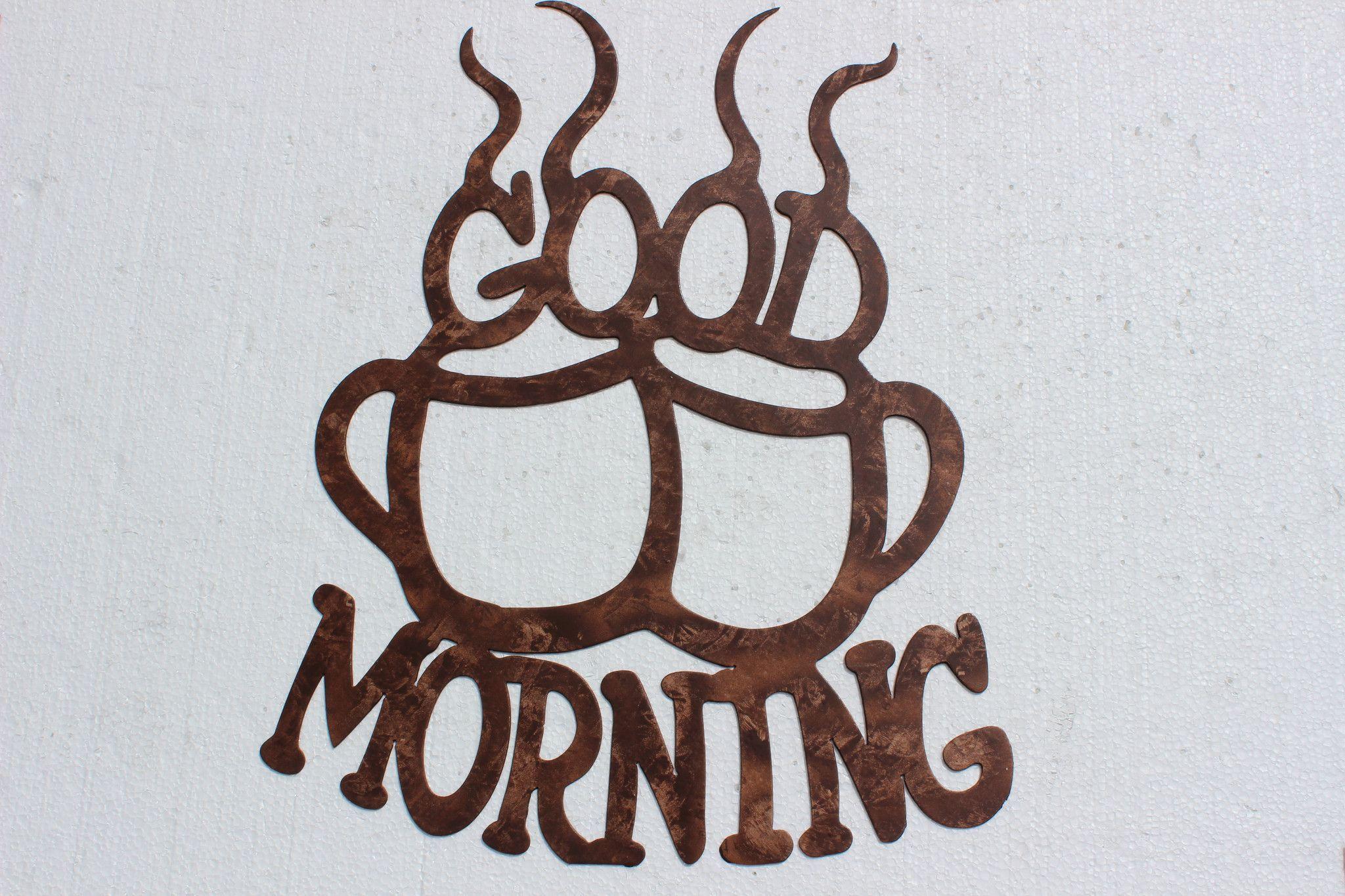 Good morning coffee cups kitchen decor metal wall art metal wall
